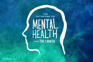The 2014 Gathering on Mental Health and the Church was inspired by the suicide of Matthew Warren,  Rick and Kay Warren's son.